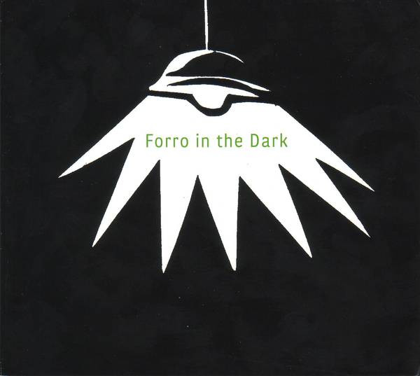 Forro in the Dark